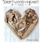 Driftwood Heart Art {A Tutorial}