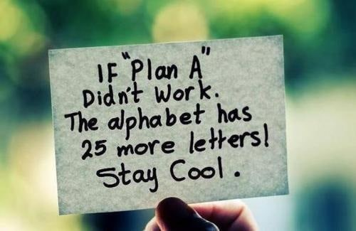 move on to plan B