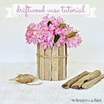 Driftwood Vase Tutorial {DIY Coastal Decor}