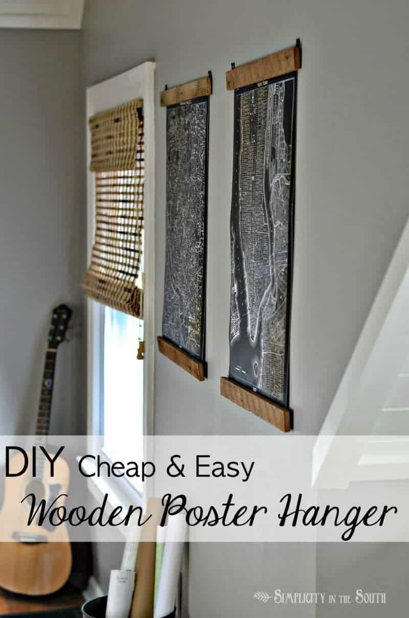 Cheap and Easy DIY Wooden Poster Hangers