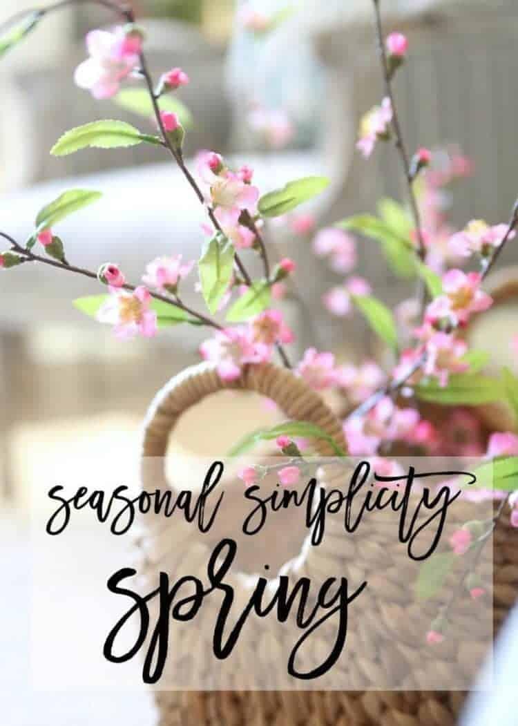 Seasonal Simplicity Home Tour