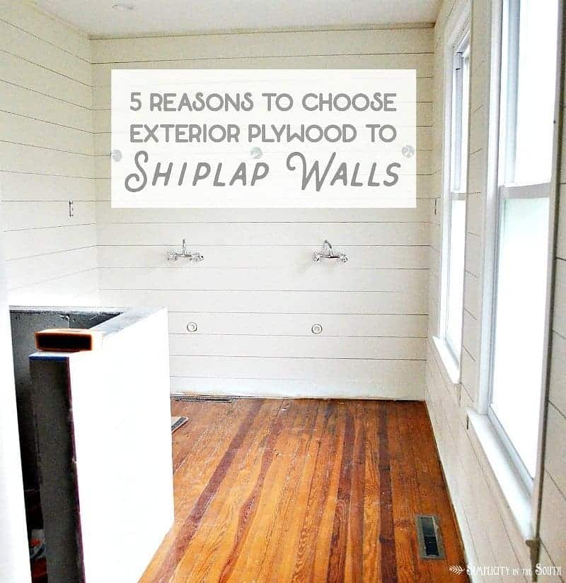 Shiplap Walls Using Plywood- 5 Reasons to Use Exterior CDX Plywood Instead of Luan Underlayment