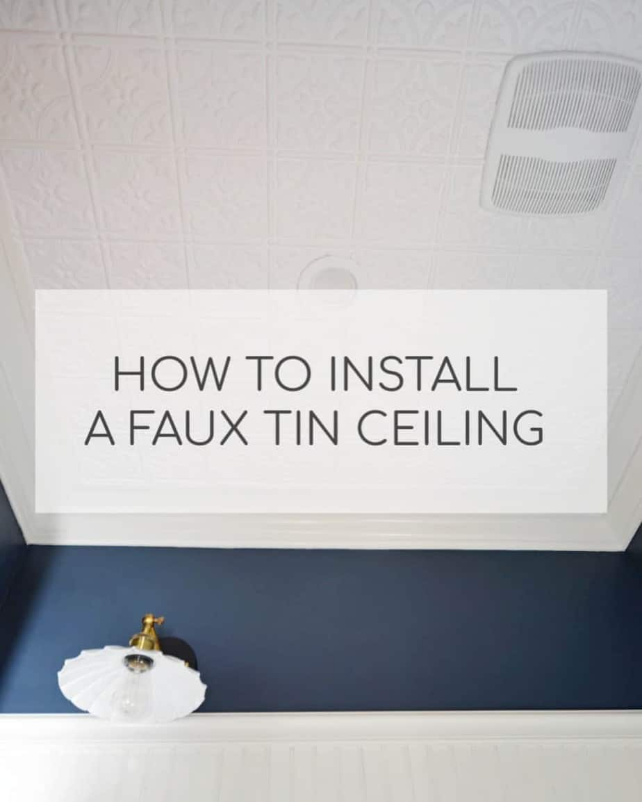 How to install a faux tin ceiling